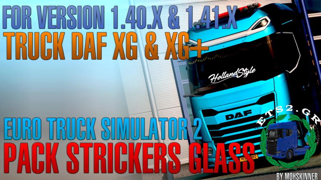 MohSkinner – Pack Strickers Glass 0.2 [DAF XG & XG+] – ETS2 1.40